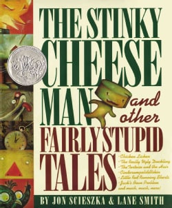 The Stinky Cheese Man and Other Fairly Stupid Tales (Hardcover)