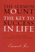 The Sermon on the Mount: The Key to Success in Life and The Lord's Prayer: An Interpretation (Hardcover)