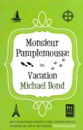 Monsieur Pamplemousse on Vacation (Paperback)