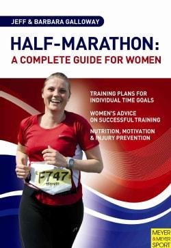 Half-Marathon: A Complete Guide for Women (Paperback)