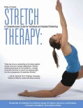 Stretch Therapy: A Comprehensive Guide to Individual and Assisted Stretching (Paperback)