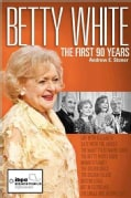 Betty White: The First 90 Years (Paperback)