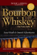 Bourbon Whiskey: Our Native Spirit: From Sour Mash to Sweet Adventures with a Whiskey Professor (Paperback)
