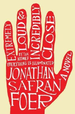 Extremely Loud & Incredibly Close (Hardcover)
