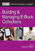 Building and Managing E-Book Collections: A How-To-Do-It Manual for Librarians (Paperback)