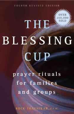 The Blessing Cup: Prayer Rituals for Families and Groups (Paperback)