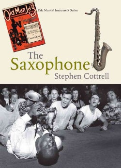 The Saxophone (Hardcover)