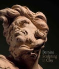 Bernini: Sculpting in Clay (Hardcover)