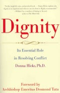 Dignity: Its Essential Role in Resolving Conflict (Paperback)