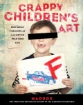 Crappy Children's Art (Paperback)