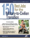 150 Best Jobs for the Military-to-Civilian Transition (Paperback)