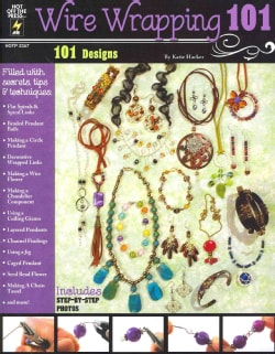 Wire Wrapping 101 (Paperback)