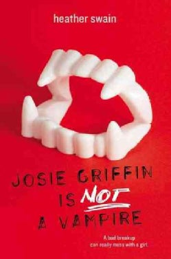 Josie Griffin Is Not A Vampire (Paperback)