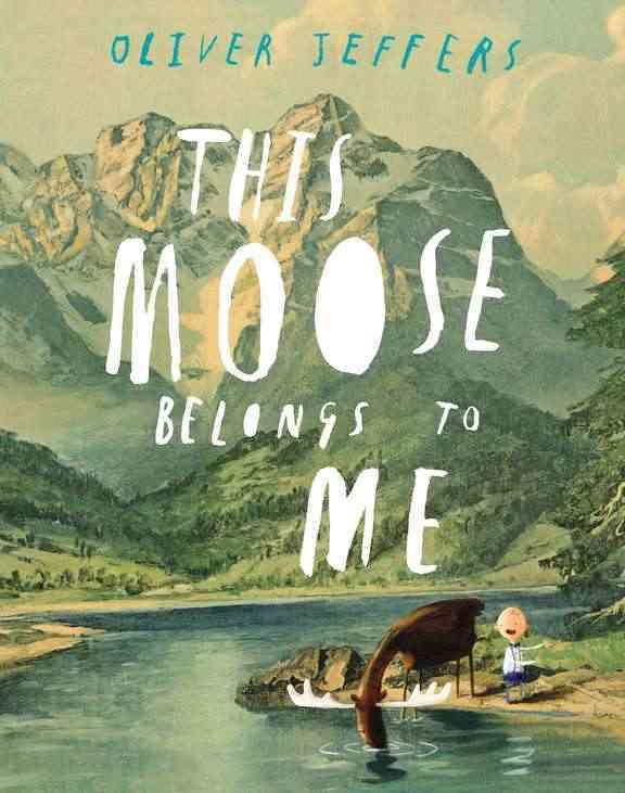 This Moose Belongs to Me (Hardcover)