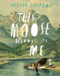 This Moose Belongs to Me (Hardcover)
