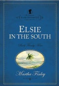 Elsie in the South (Paperback)