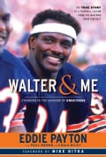 Walter & Me: Standing in the Shadow of Sweetness (Hardcover)