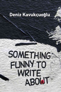 Something Funny to Write About (Paperback)