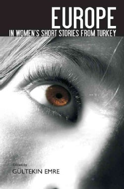 Europe in Women's Short Stories from Turkey (Paperback)