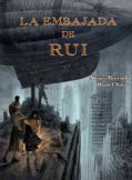 La embajada de Rui / The Embassy of Rui (Hardcover)