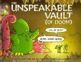 Unspeakable Vault (Of Doom): Or Weird Tales from the Old Ones... (Paperback)