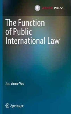 The Function of Public International Law (Hardcover)