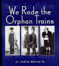 We Rode the Orphan Trains (Paperback)