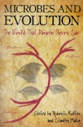 Microbes and Evolution: The World That Darwin Never Saw (Paperback)