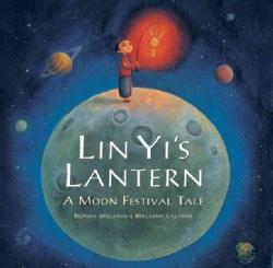 Lin Yi's Lantern: A Moon Festival Tale (Paperback)