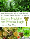 Esoteric Medicine and Practical Magic (Paperback)