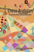 Chess Analytics: Training with a Grandmaster (Paperback)