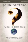 Who Is This Man?: The Unpredictable Impact of the Inescapable Jesus (Paperback)