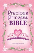 Holy Bible: Precious Princess Bible, King James Version, Thinline Edition (Hardcover)