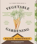 The Timber Press Guide to Vegetable Gardening in the Pacific Northwest (Paperback)