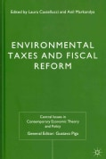 Environmental Taxes and Fiscal Reform (Hardcover)