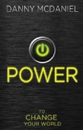 Power: To Change Your World (Paperback)