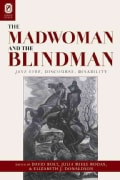 The Madwoman and the Blindman: Jane Eyre, Discourse, Disability (Hardcover)