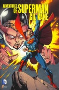 Adventures of Superman: Gil Kane (Hardcover)