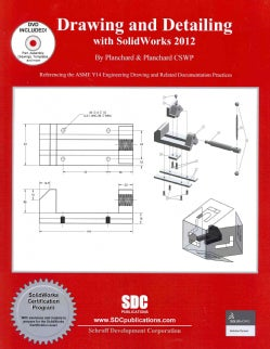 Drawing and Detailing With Solidworks 2012