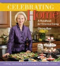 Celebrating Home: A Handbook for Gracious Living (Hardcover)