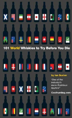 101 World Whiskies to Try Before You Die (Hardcover)