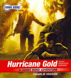 Hurricane Gold: A James Bond Adventure (CD-Audio)