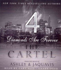 The Cartel 4: Diamonds Are Forever (CD-Audio)