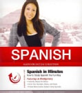 Spanish in Minutes: How to Study Spanish the Fun Way, PDF included (CD-Audio)