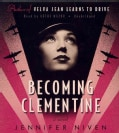 Becoming Clementine: A Novel (CD-Audio)