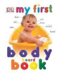 My First Body Board Book (Board book)