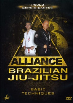 Alliance Brazilian Jiu-Jitsu: Basic Techniques (DVD)