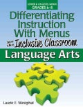 Differentiating Instruction with Menus for the Inclusive Classroom, Grades 6-8: Language Arts (Paperback)