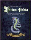 Tattoo-Pedia: Choose from over 1,000 for the Hottest Tattoo Designs for You New Ink! (Paperback)