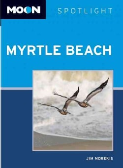 Moon Spotlight Myrtle Beach (Paperback)
